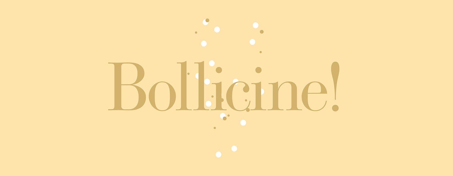 Bollicine!